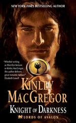 Knight of Darkness : Lords of Avalon - Kinley MacGregor