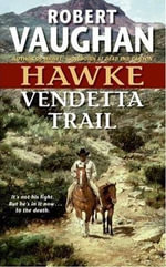Hawke : Vendetta Trail - Robert Vaughan