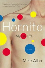 Hornito : My Lie Life - Mike Albo