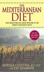 The Mediterranean Diet : (author To Come) - Marissa Cloutier