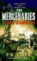 The Mercenaries : Blood Diamonds - P. W. Storm