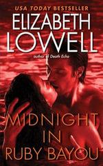 Midnight in Ruby Bayou : St. Kilda Consulting - Elizabeth Lowell