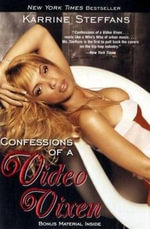 Confessions of a Video Vixen - Karrine Steffans