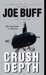 Crush Depth : A Jeffrey Fuller Novel - Joe Buff