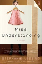 Miss Understanding - Stephanie Lessing
