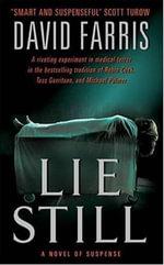 Lie Still - David Farris