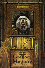 Lost : A Novel - Gregory Maguire