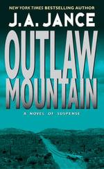 Outlaw Mountain : A Joanna Brady Mystery - J. A. Jance