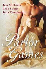 Parlor Games - Jess Michaels