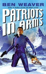 Patriots in Arms : Scott St. Andrew Series - Ben Weaver