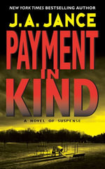 Payment in Kind : J. P. Beaumont Novel - J. A. Jance