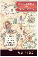 Pocket Companion to Narnia : A Guide to the Magical World of C.S. Lewis - Paul F. Ford