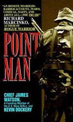 Point Man - James Watson