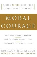 Moral Courage - Rushworth M. Kidder