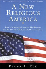 A New Religious America : How a