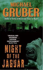 Night of the Jaguar : A Novel - Michael Gruber