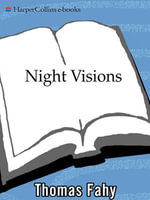 Night Visions : A Novel of Suspense - Thomas Fahy