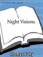 Night Visions : A Novel of Suspense - Thomas Fahy