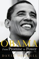 Obama : From Promise to Power - David Mendell
