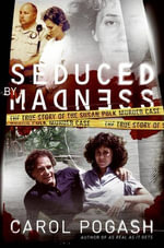 Seduced by Madness - Carol Pogash