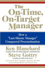 The On-Time, On-Target Manager : How a