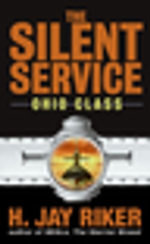 The Silent Service : Ohio Class - H. Jay Riker
