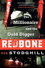 Redbone : Malice and Murder Inside Atlanta's Black - Ron Stodghill