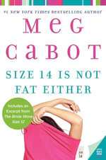 Size 14 Is Not Fat Either : Heather Wells Mysteries - Meg Cabot