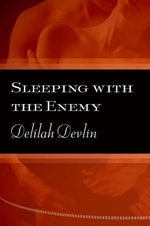 Sleeping with the Enemy - Delilah Devlin
