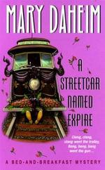 A Streetcar Named Expire - Mary Daheim