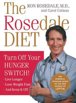 The Rosedale Diet - Ron Rosedale, M.D.