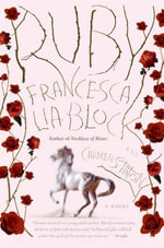 Ruby : A Novel - Francesca Lia Block