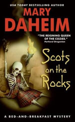 Scots on the Rocks : A Bed-and-Breakfast Mystery - Mary Daheim