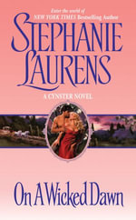 On a Wicked Dawn : Cynster Novels - Stephanie Laurens