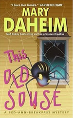 This Old Souse : A Bed-and-Breakfast Mystery - Mary Daheim
