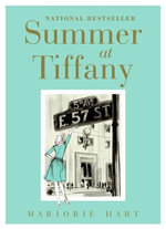 Summer at Tiffany - Marjorie Hart