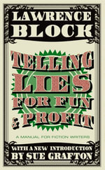 Telling Lies for Fun & Profit - Lawrence Block