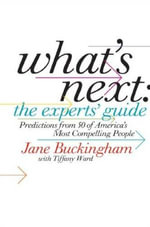 What's Next : The Experts' Guide - Jane Buckingham