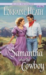 An Avon True Romance : Samantha and the Cowboy - Lorraine Heath