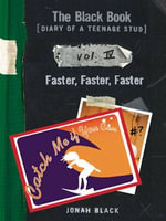 The Black Book : Faster, Faster, Faster - Jonah Black