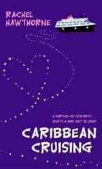 Caribbean Cruising - Rachel Hawthorne