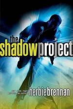 The Shadow Project : Shadow Project (Hardcover) - Herbie Brennan