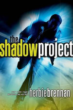 The Shadow Project : Shadow Project (Quality) - Herbie Brennan