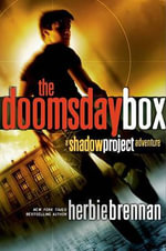 The Doomsday Box : Shadow Project (Hardcover) - Herbie Brennan