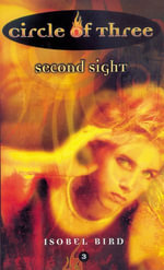 Circle of Three #3 : Second Sight - Isobel Bird