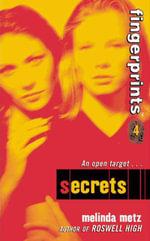 Fingerprints #4 : Secrets - Melinda Metz