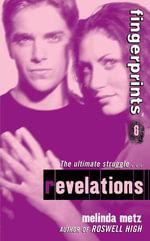 Fingerprints #6 : Revelations - Melinda Metz