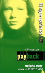 Fingerprints #7 : Payback - Melinda Metz