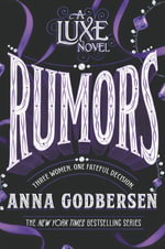 Rumors : A Luxe Novel - Anna Godbersen