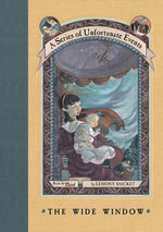 A Series of Unfortunate Events #3 : The Wide Window - Lemony Snicket